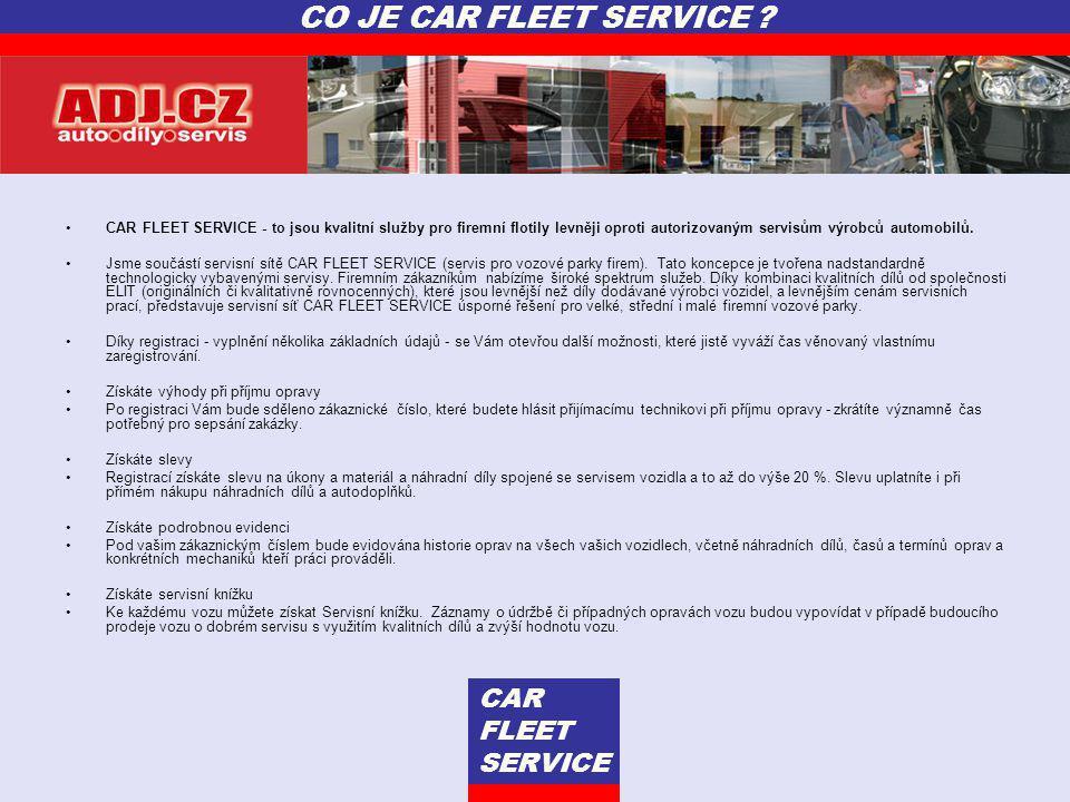 •CAR FLEET SERVICE - to jsou kvalitní služby pro firemní flotily levněji oproti autorizovaným servisům výrobců automobilů. •Jsme součástí servisní sít