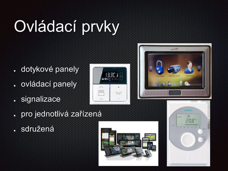 Ovládací prvky dotykové panely ovládací panely signalizace pro jednotlivá zařízená sdružená
