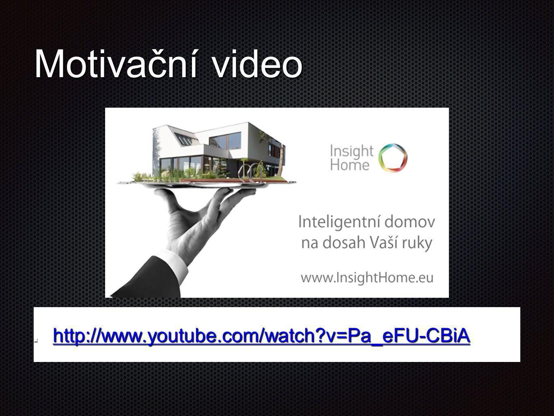 Motivační video http://www.youtube.com/watch?v=Pa_eFU-CBiA