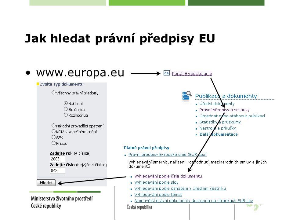 Jak hledat právní předpisy EU •www.europa.eu