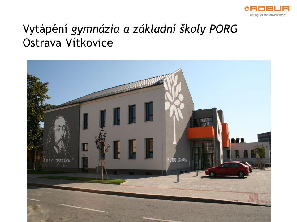 Vytápění gymnázia a základní školy PORG Ostrava Vítkovice
