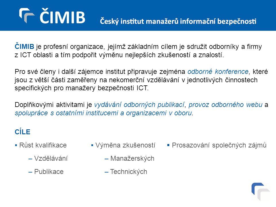 ČIMIB je profesní organizace, jejímž základním cílem je sdružit odborníky a firmy z ICT oblasti a tím podpořit výměnu nejlepších zkušeností a znalostí.