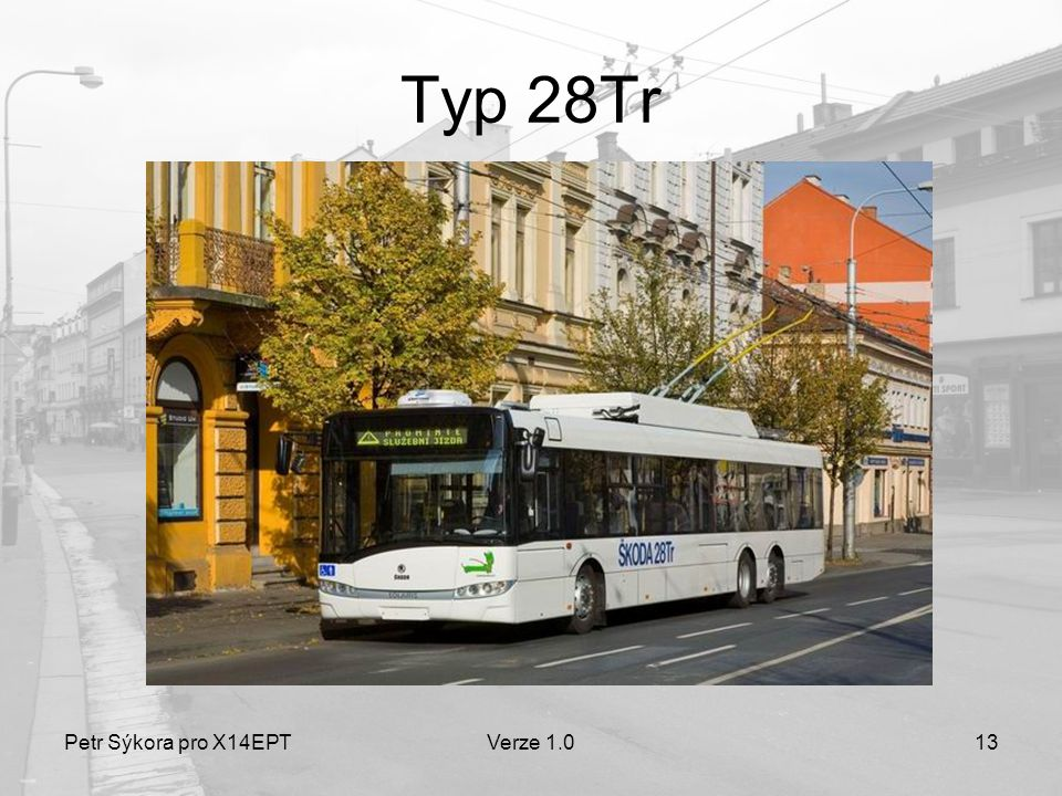Petr Sýkora pro X14EPTVerze 1.013 Typ 28Tr
