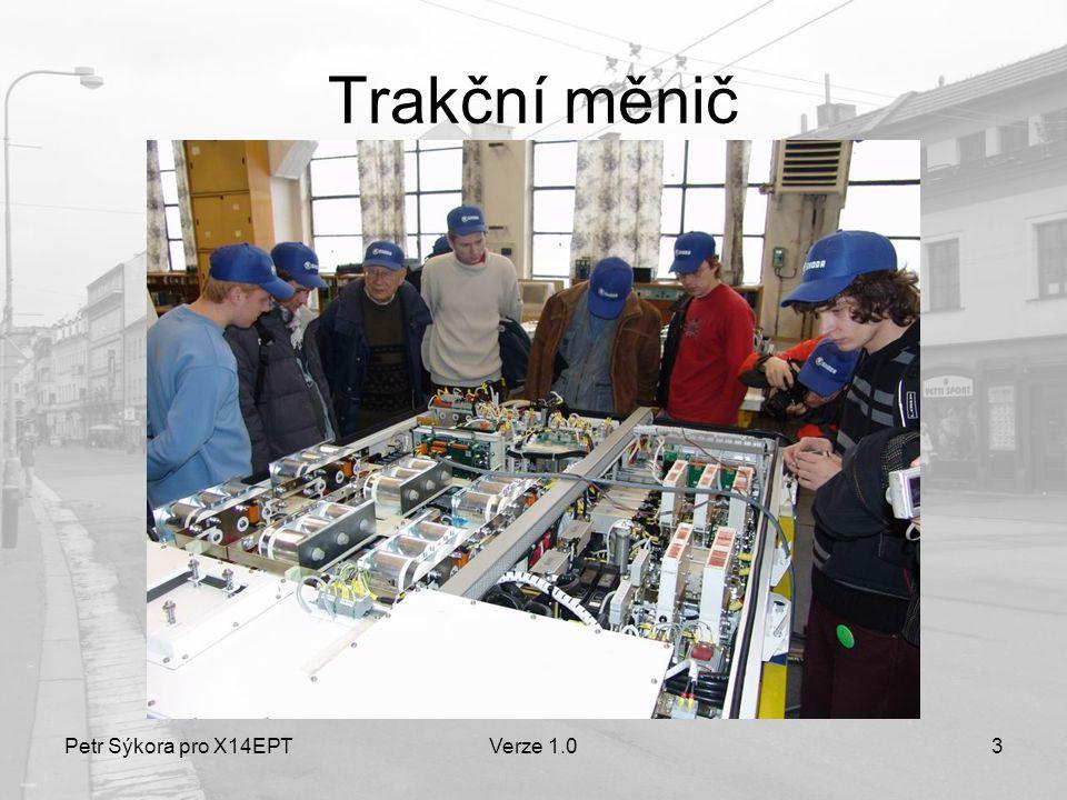 Petr Sýkora pro X14EPTVerze 1.03 Trakční měnič