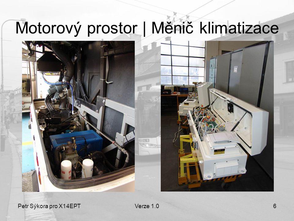 Petr Sýkora pro X14EPTVerze 1.06 Motorový prostor   Měnič klimatizace