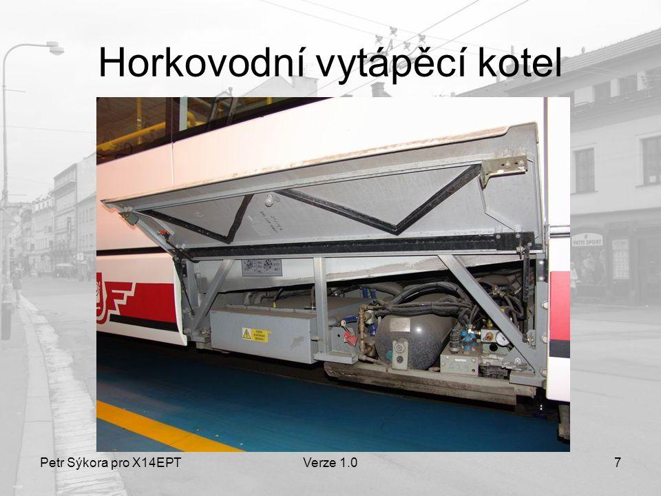 Petr Sýkora pro X14EPTVerze 1.07 Horkovodní vytápěcí kotel