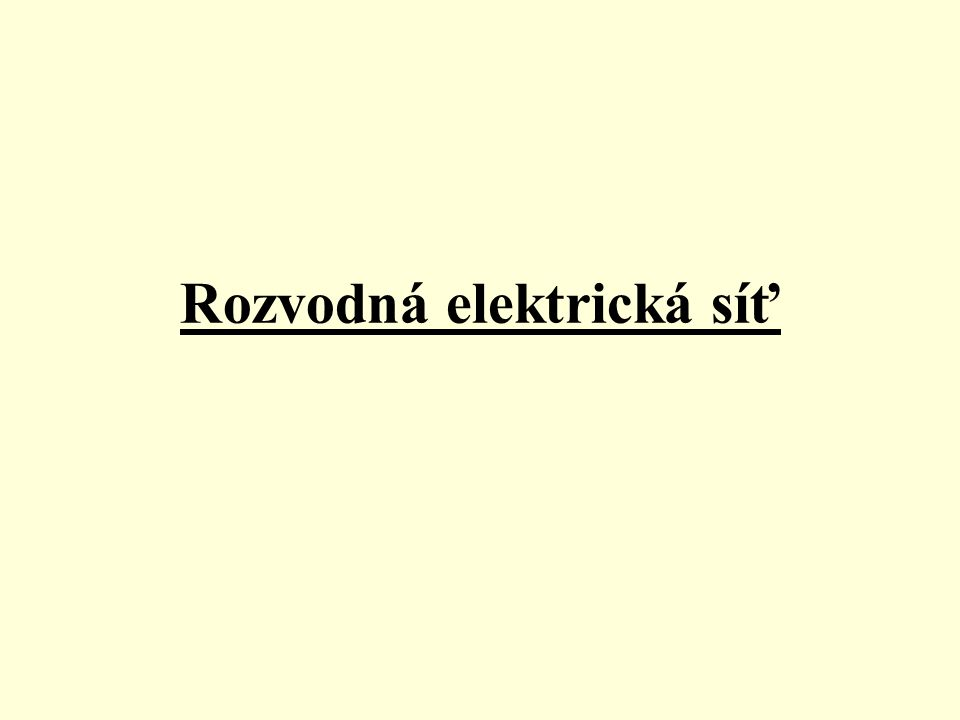 Rozvod elektřiny •Z elektráren se rozvádí střídavé napětí do transformátorů a pak do oblastních transformátorů, místních transformátorů a potom do spotřebitelské sítě.