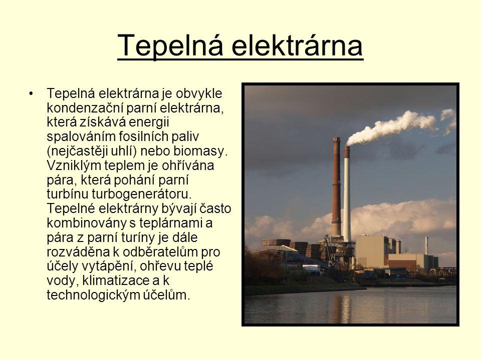 Tepelná elektrárna •Tepelná elektrárna je obvykle kondenzační parní elektrárna, která získává energii spalováním fosilních paliv (nejčastěji uhlí) neb
