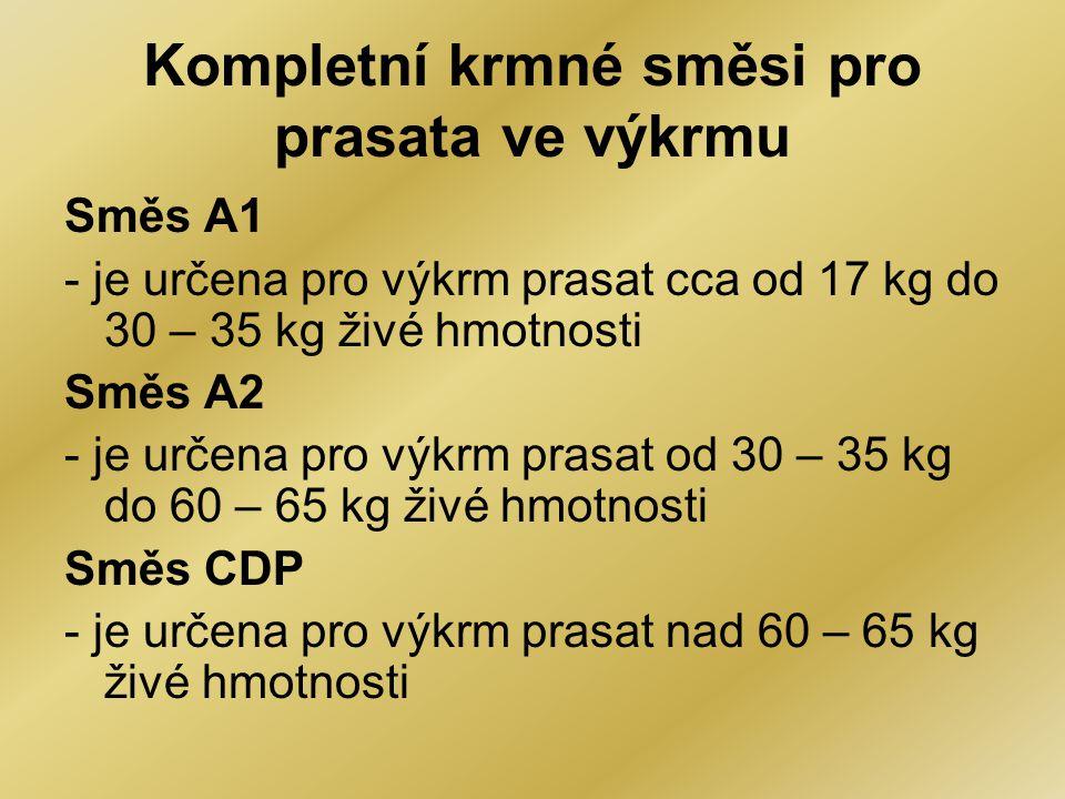 Kompletní krmné směsi pro prasata ve výkrmu Směs A1 - je určena pro výkrm prasat cca od 17 kg do 30 – 35 kg živé hmotnosti Směs A2 - je určena pro výk