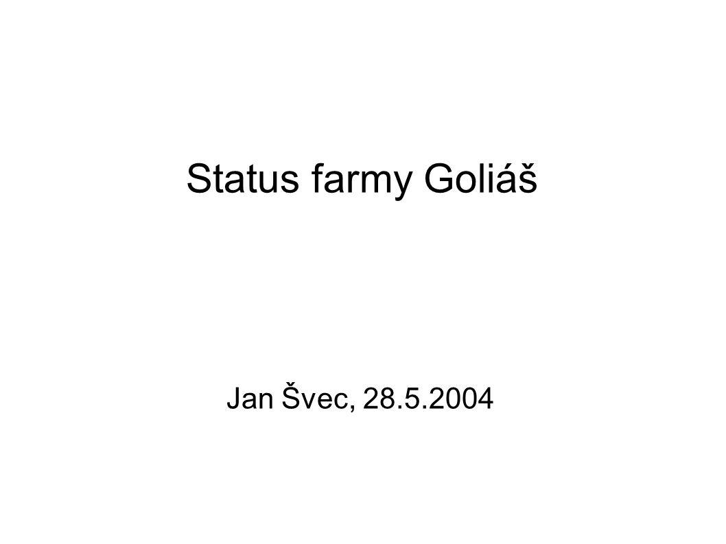 Status farmy Goliáš Jan Švec, 28.5.2004
