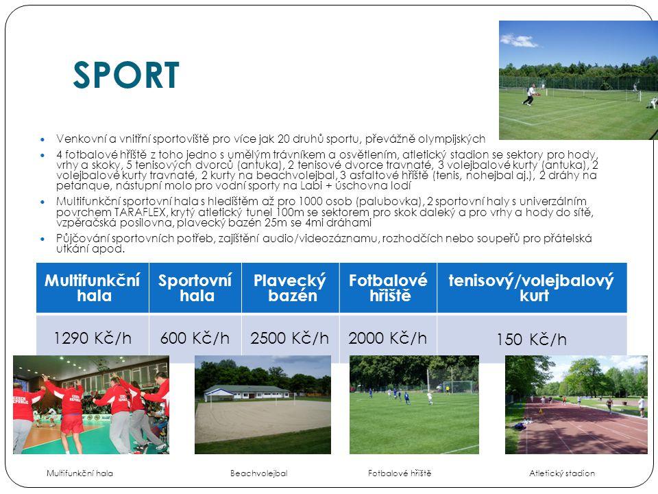 SPORT  Venkovní a vnitřní sportoviště pro více jak 20 druhů sportu, převážně olympijských  4 fotbalové hřiště z toho jedno s umělým trávníkem a osvě