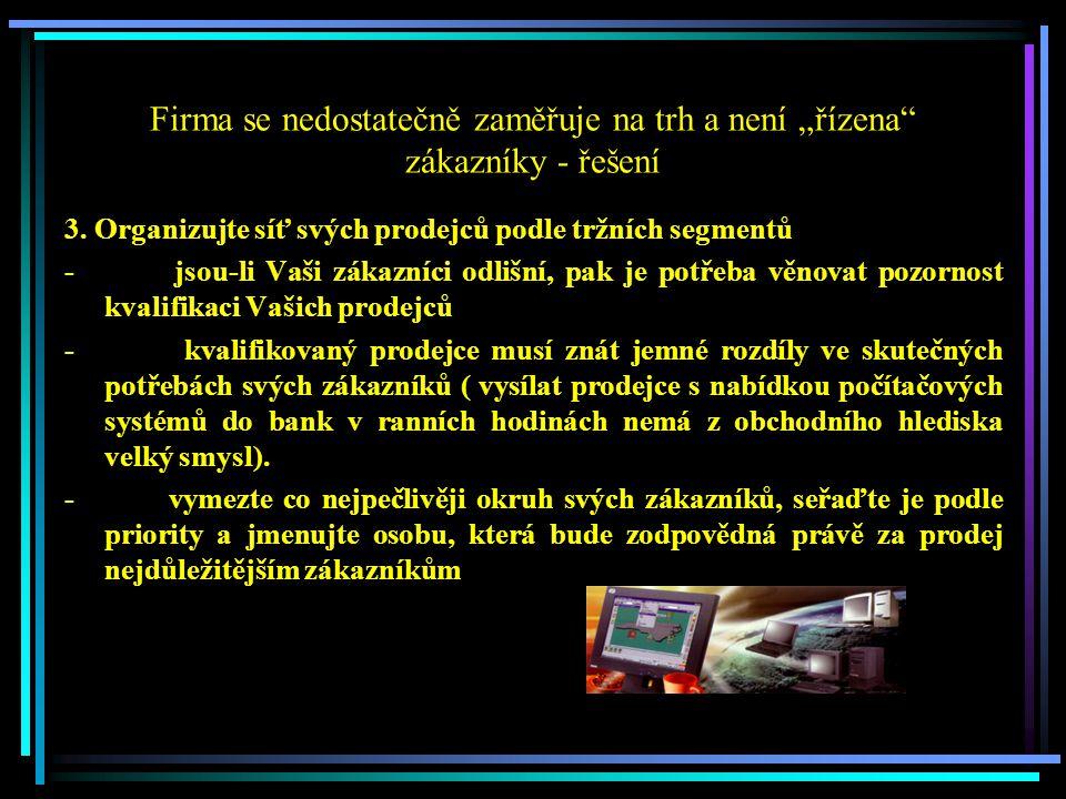 Produkty nejsou provázány se souvisejícími službami - řešení 2.