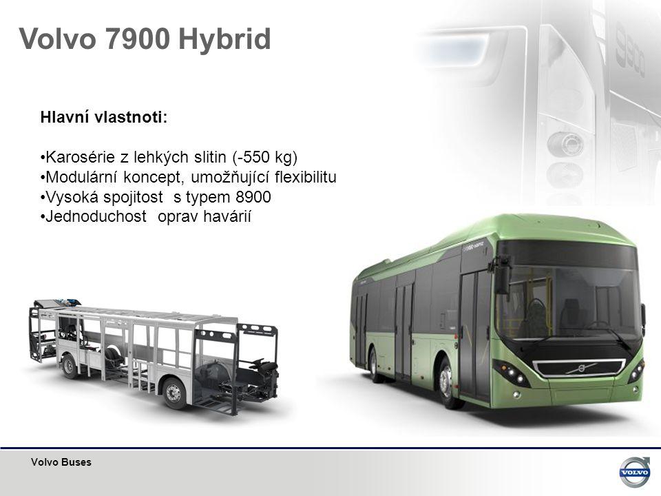 Volvo Buses Volvo 7900 Hybrid Hlavní vlastnoti: •Karosérie z lehkých slitin (-550 kg) •Modulární koncept, umožňující flexibilitu •Vysoká spojitost s t