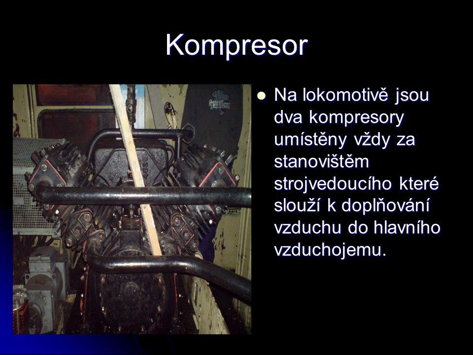 Kompresor  Na lokomotivě jsou dva kompresory umístěny vždy za stanovištěm strojvedoucího které slouží k doplňování vzduchu do hlavního vzduchojemu.