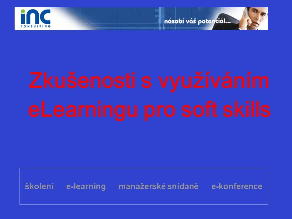 školení e-learning manažerské snídaně e-konference Zkušenosti s využíváním eLearningu pro soft skills