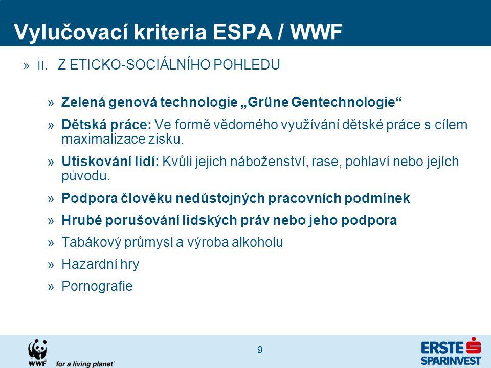 """9 Vylučovací kriteria ESPA / WWF »II. Z ETICKO-SOCIÁLNÍHO POHLEDU »Zelená genová technologie """"Grüne Gentechnologie"""" »Dětská práce: Ve formě vědomého v"""