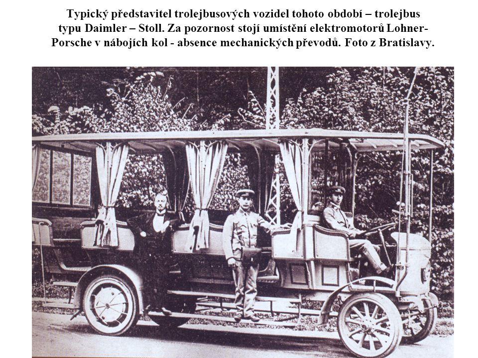 Typický představitel trolejbusových vozidel tohoto období – trolejbus typu Daimler – Stoll.