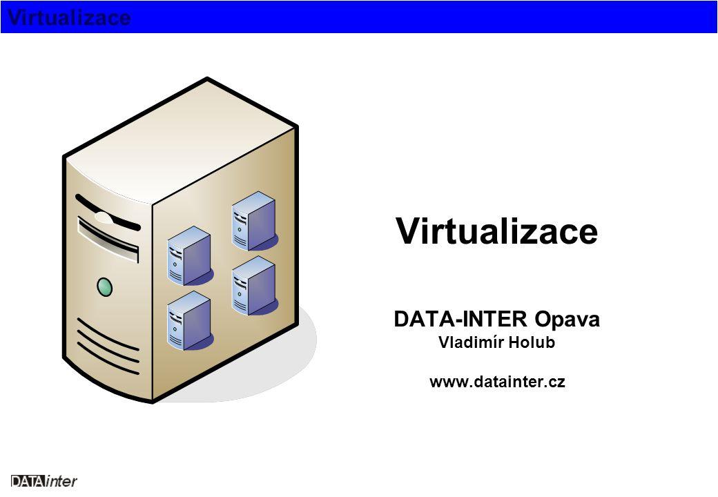 Virtualizace Současnost Dnes - dle hesla konkurence je zdravá XEN 3.x (free a $) Virtual Iron (free a $) KVM (free) VMware: - Player 1.0 (free) - Server 1.0 (free) - ESX 3.0 (od 1200 USD) Microsoft: - Virtual PC 2007 (free) - Virtual Server 2005 Standard R2 (free) - Virtual Server 2005 Enterprise R2 (free) rok 2006 = rok virtualizace