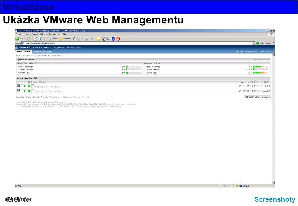 Virtualizace Screenshoty Ukázka VMware Web Managementu