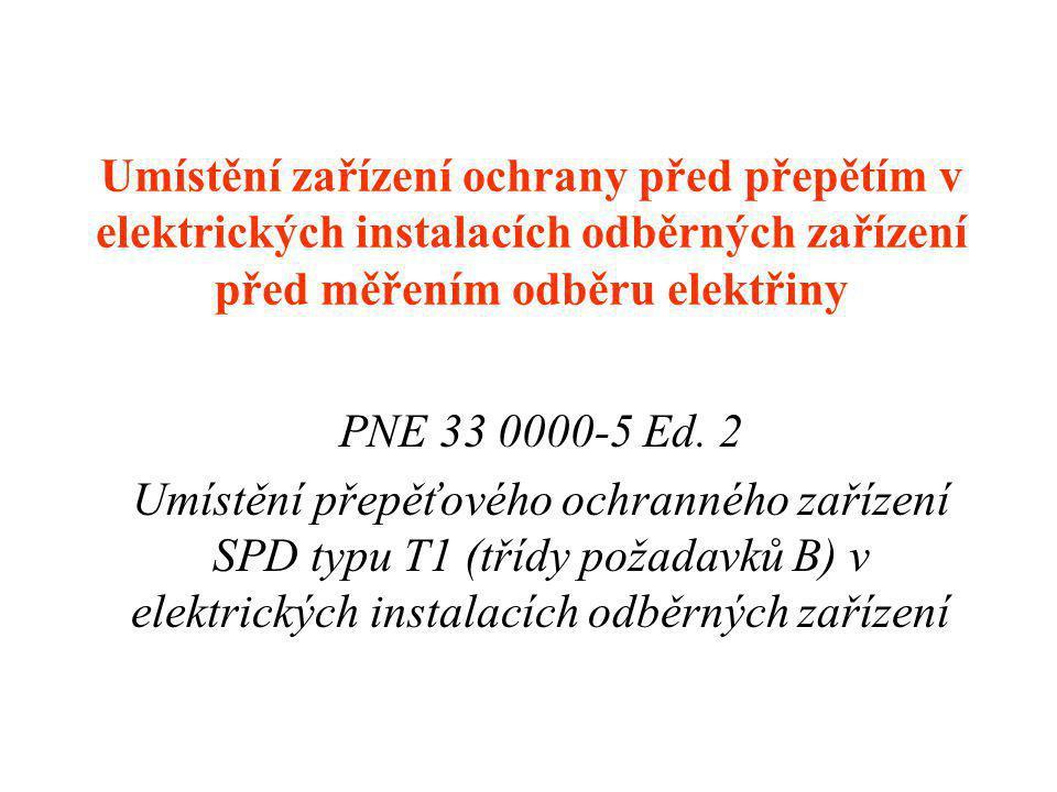 Umístění zařízení ochrany před přepětím v elektrických instalacích odběrných zařízení před měřením odběru elektřiny PNE 33 0000-5 Ed.