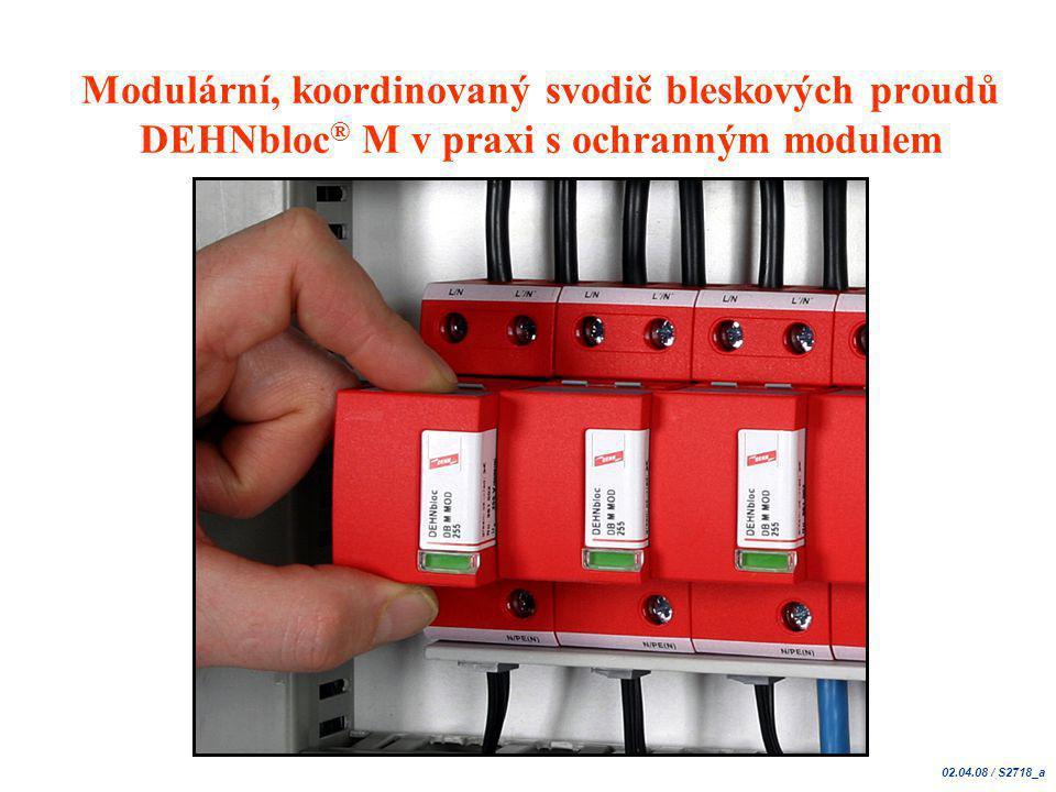 BULLETIN IP ILPC 2007 Nová řada Red / Line Typ 1 – DEHNventil  modular Kontakt dálkové signalizace (FM) • koordinovaný svodič bleskového proudu se signalizací • svodič dle ĆSN EN 61643-11: Typ 1 a 2 (třídy B a C) • max.