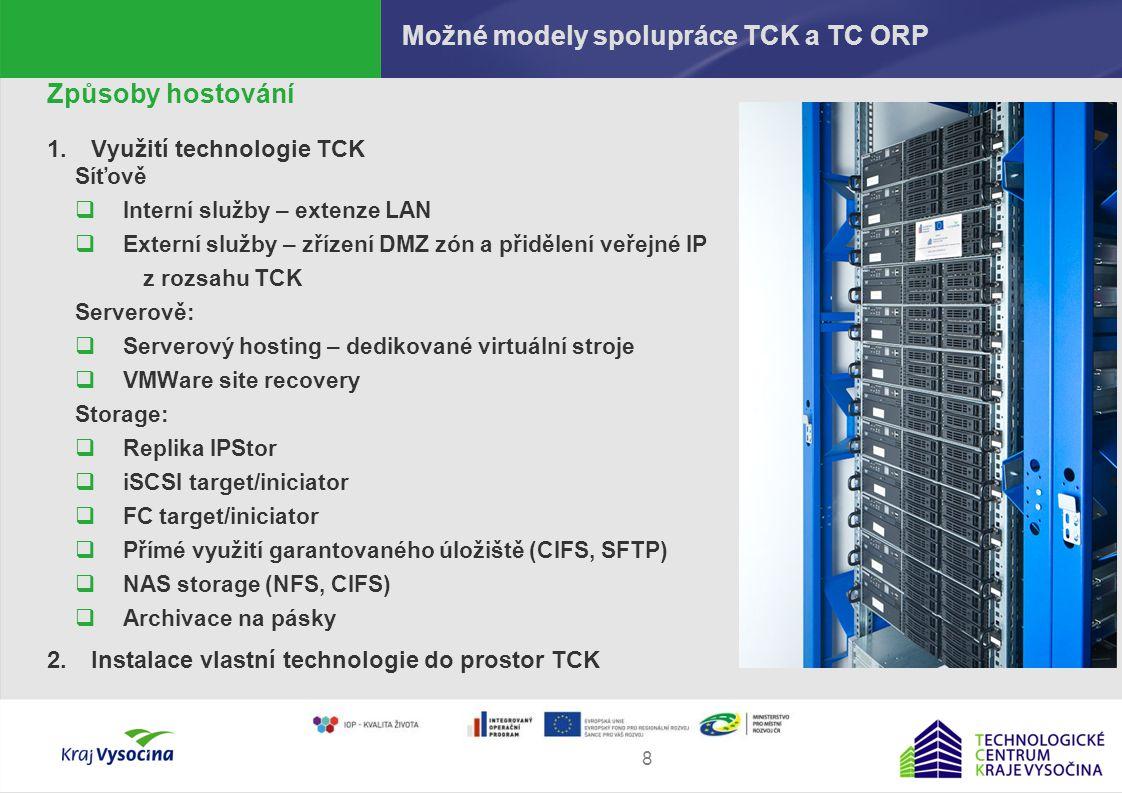 Martin Procházka9 Služby TC kraje Používané služby TCK  spisová služba pro PO kraje  garantovaný archiv - el.