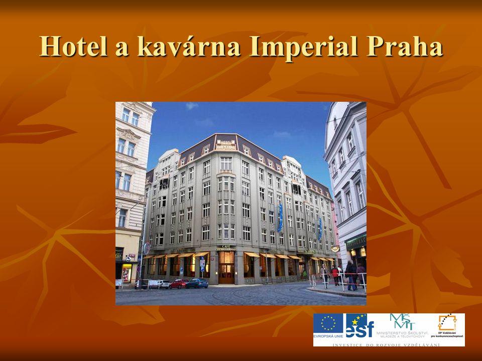 Hotel a kavárna Imperial Praha