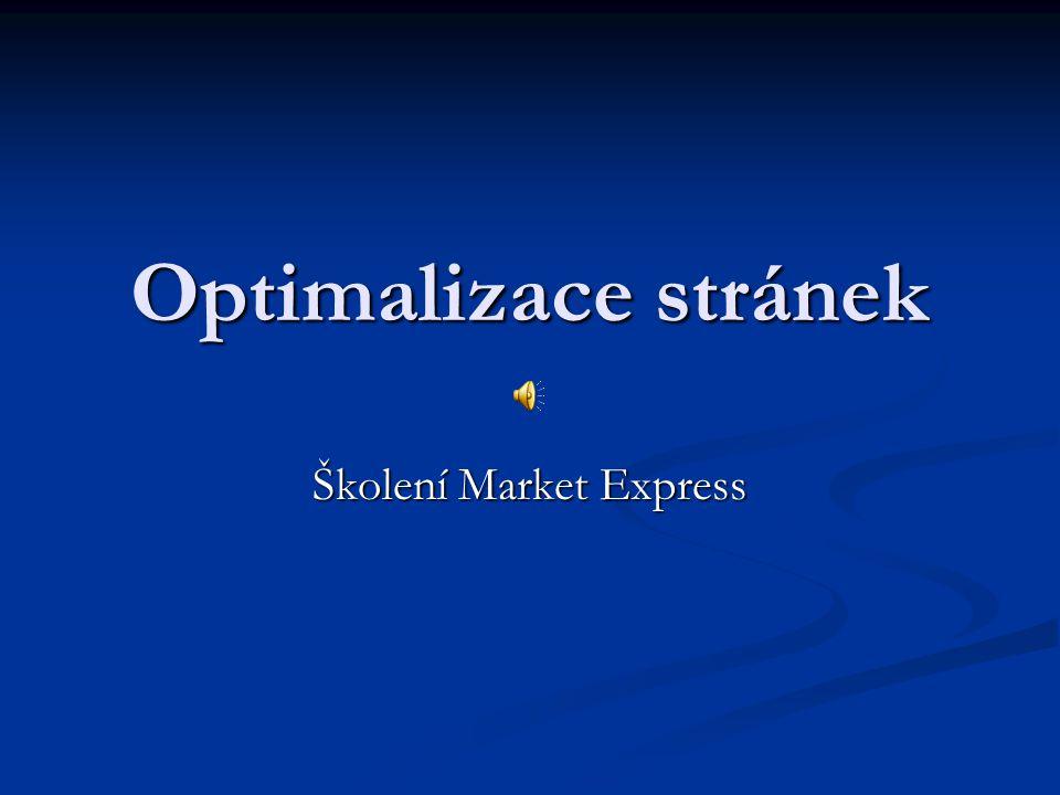 Optimalizace stránek Školení Market Express