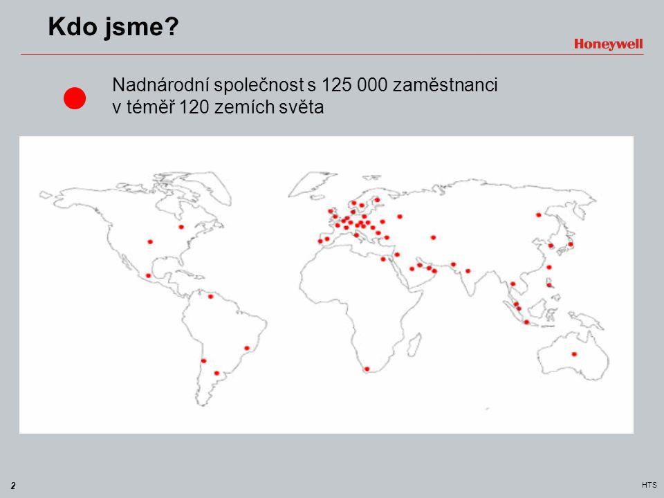 2 HTS Nadnárodní společnost s 125 000 zaměstnanci v téměř 120 zemích světa Kdo jsme?