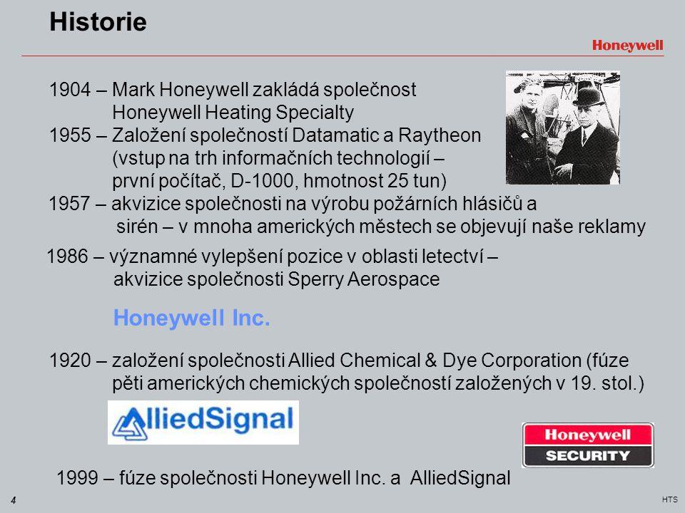 4 HTS Historie 1904 – Mark Honeywell zakládá společnost Honeywell Heating Specialty 1955 – Založení společností Datamatic a Raytheon (vstup na trh inf