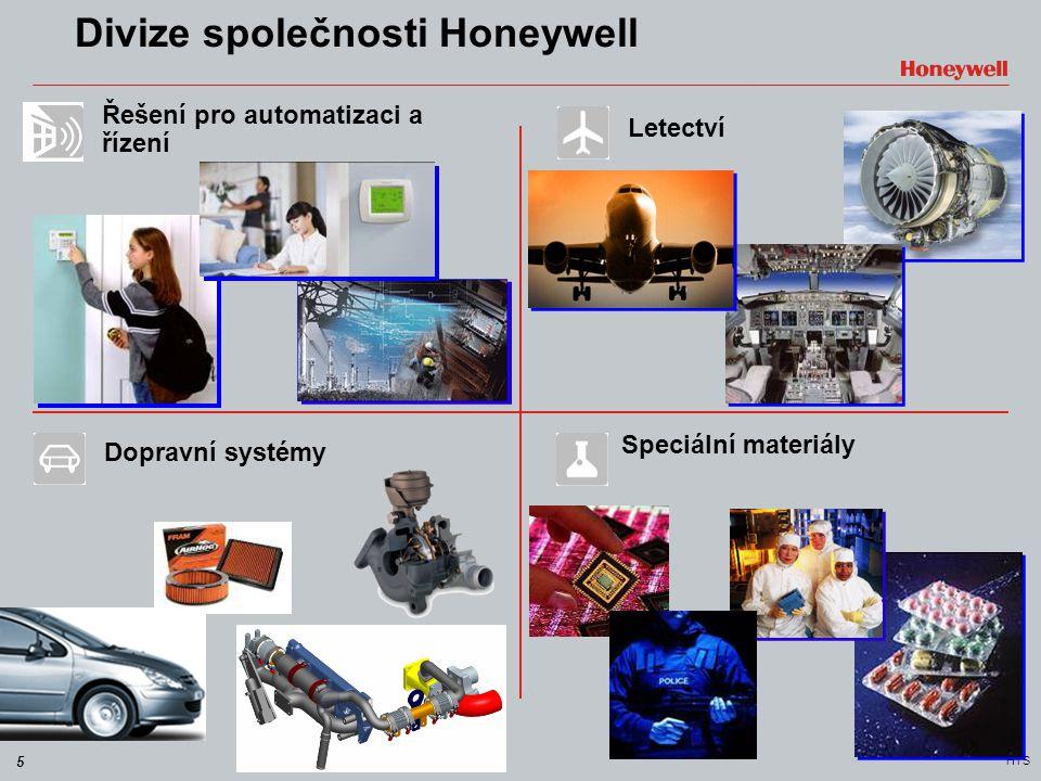 6 HTS Divize společnosti Honeywell Rozmanité obory, technologie a výrobky Budujeme svět, který je bezpečnější … Pohodlnější a energeticky účinnější … Inovativní a výkonný … Jsme Honeywell  Letectví  Řešení pro automatizaci a řízení  Dopravní systémy  Speciální materiály