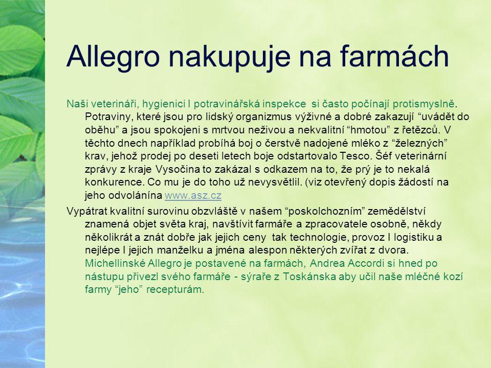 Allegro nakupuje na farmách Naši veterináři, hygienici I potravinářská inspekce si často počínají protismyslně. Potraviny, které jsou pro lidský organ