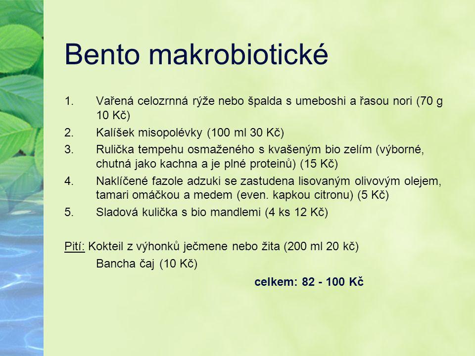 Bento makrobiotické 1.Vařená celozrnná rýže nebo špalda s umeboshi a řasou nori (70 g 10 Kč) 2.Kalíšek misopolévky (100 ml 30 Kč) 3.Rulička tempehu os