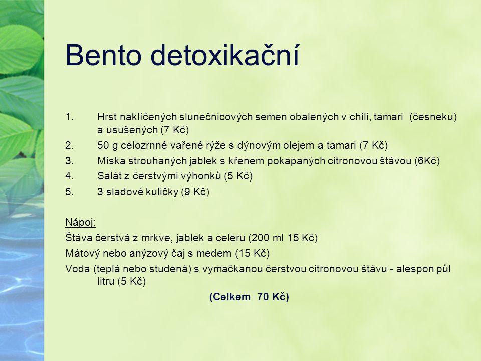 Bento detoxikační 1.Hrst naklíčených slunečnicových semen obalených v chili, tamari (česneku) a usušených (7 Kč) 2.50 g celozrnné vařené rýže s dýnový