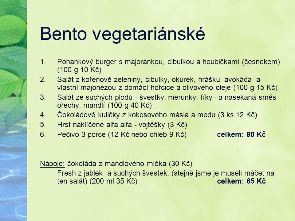 Bento vegetariánské 1.Pohankový burger s majoránkou, cibulkou a houbičkami (česnekem) (100 g 10 Kč) 2.Salát z kořenové zeleniny, cibulky, okurek, hráš