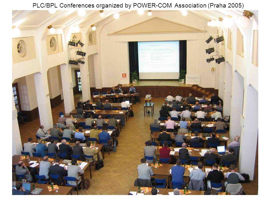 PLC/BPL Conferences organized by POWER-COM Association (Praha 2005)