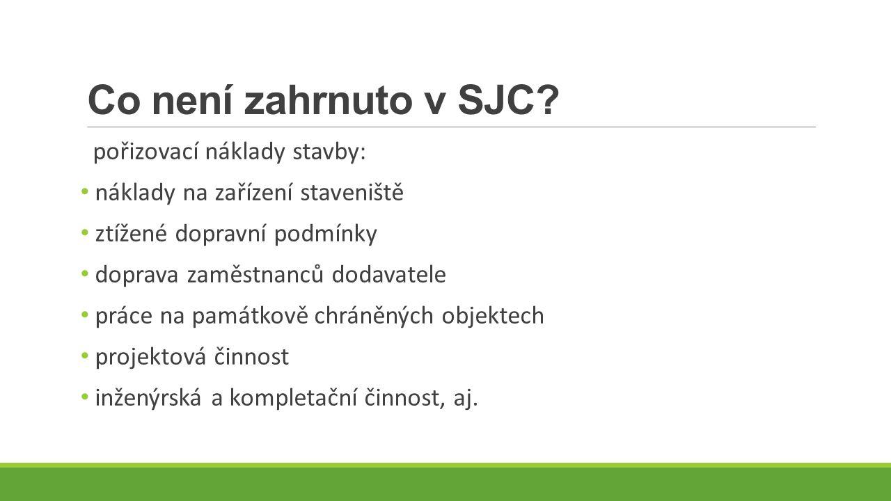 Co není zahrnuto v SJC.