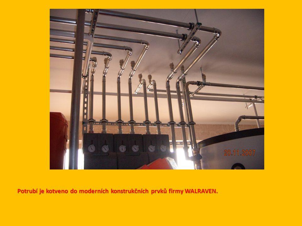 Potrubí je kotveno do moderních konstrukčních prvků firmy WALRAVEN.