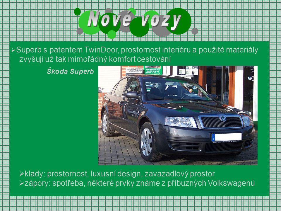  Superb s patentem TwinDoor, prostornost interiéru a použité materiály zvyšují už tak mimořádný komfort cestování Škoda Superb  klady: prostornost,