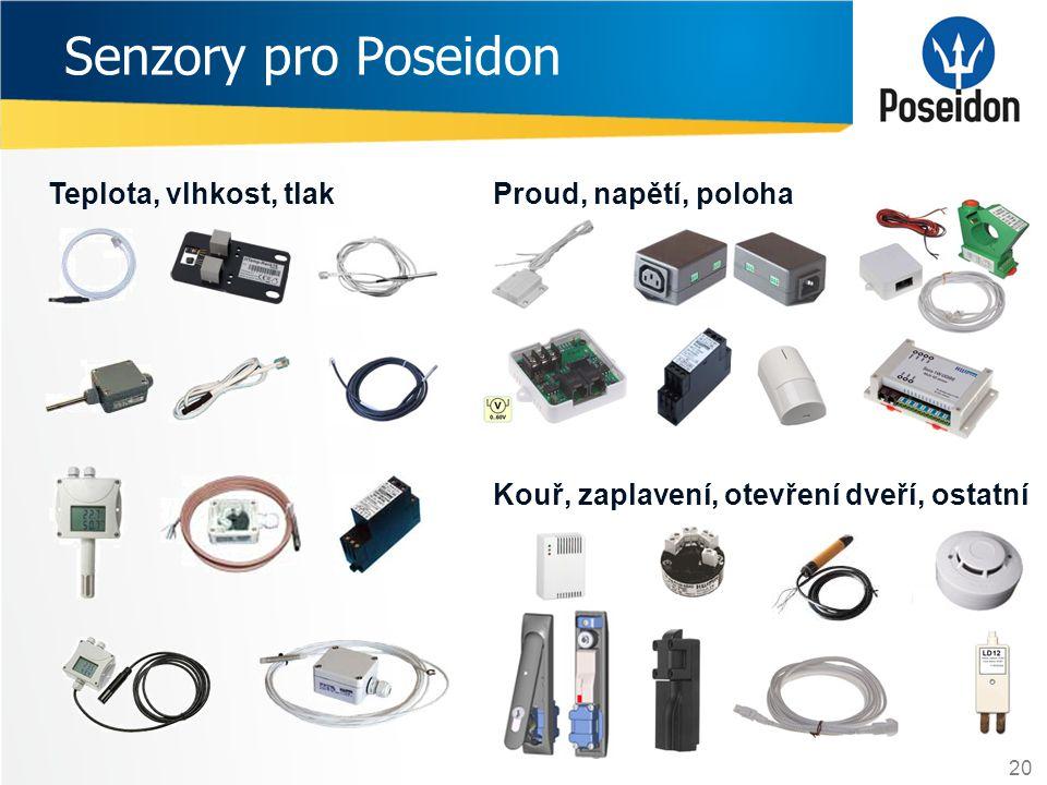 Senzory pro Poseidon Teplota, vlhkost, tlakProud, napětí, poloha Kouř, zaplavení, otevření dveří, ostatní 20