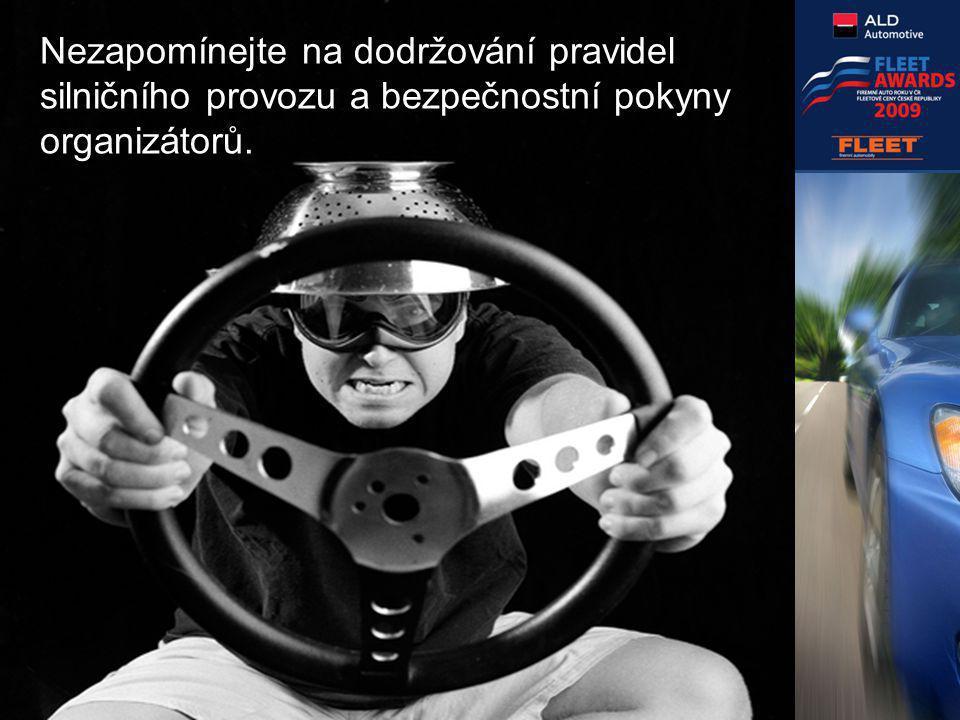 Nezapomínejte na dodržování pravidel silničního provozu a bezpečnostní pokyny organizátorů.