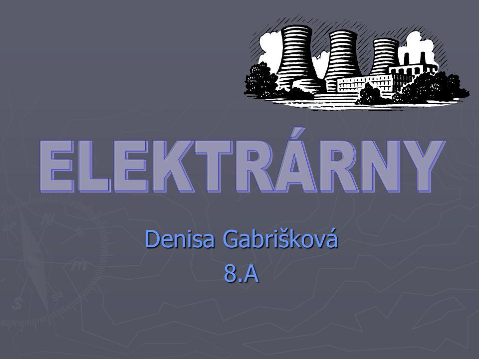Denisa Gabrišková 8.A