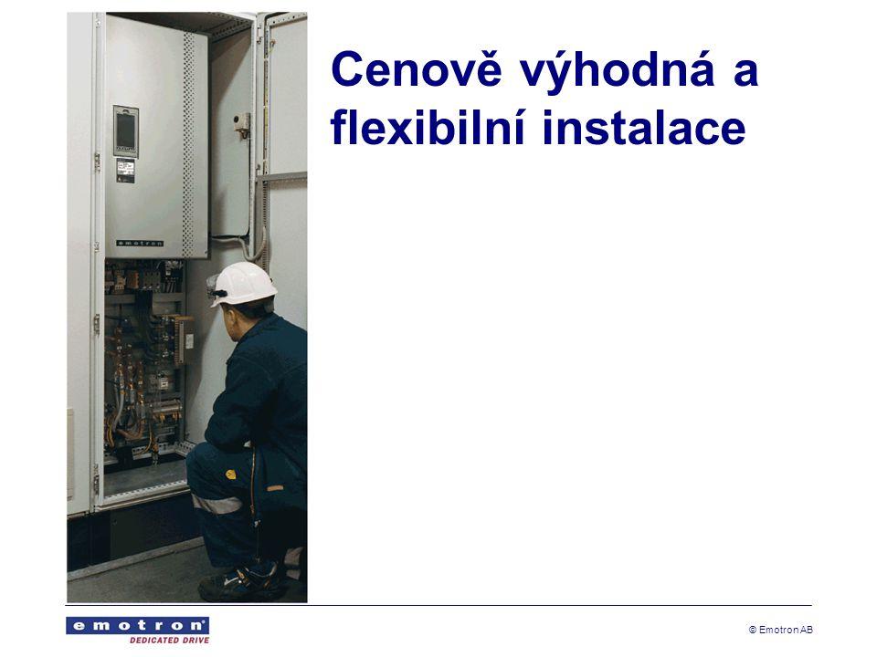 © Emotron AB Cenově výhodná a flexibilní instalace