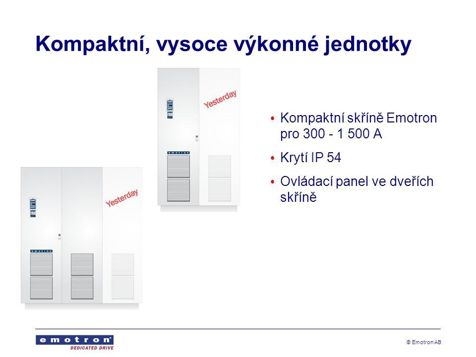 © Emotron AB Kompaktní, vysoce výkonné jednotky • Kompaktní skříně Emotron pro 300 - 1 500 A • Krytí IP 54 • Ovládací panel ve dveřích skříně