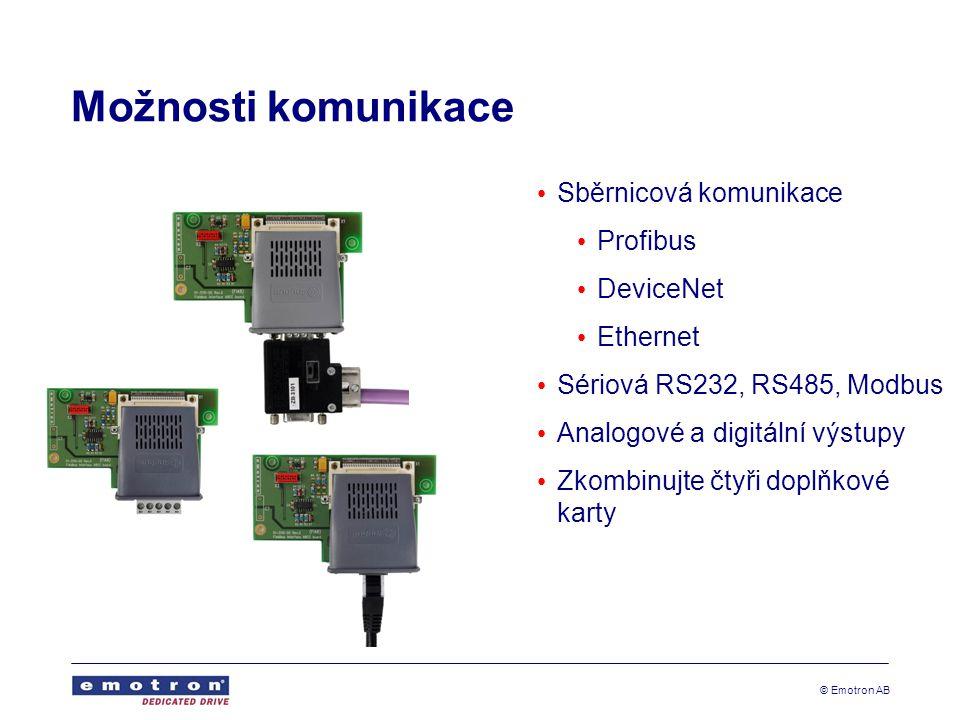 © Emotron AB Možnosti komunikace • Sběrnicová komunikace • Profibus • DeviceNet • Ethernet • Sériová RS232, RS485, Modbus • Analogové a digitální výstupy • Zkombinujte čtyři doplňkové karty