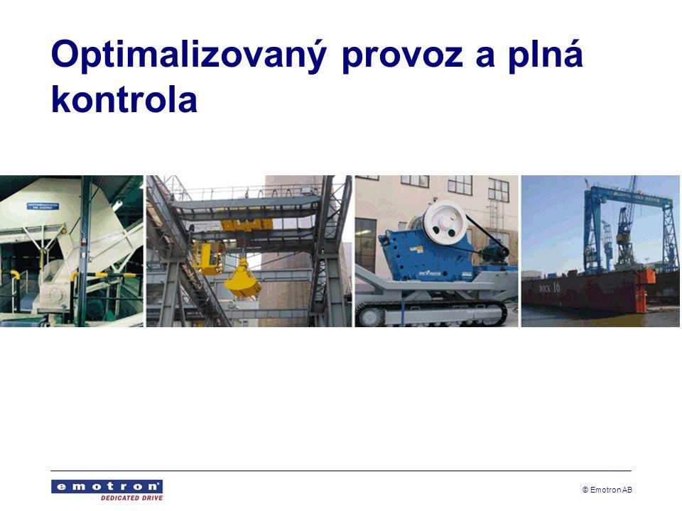 © Emotron AB Optimalizovaný provoz a plná kontrola
