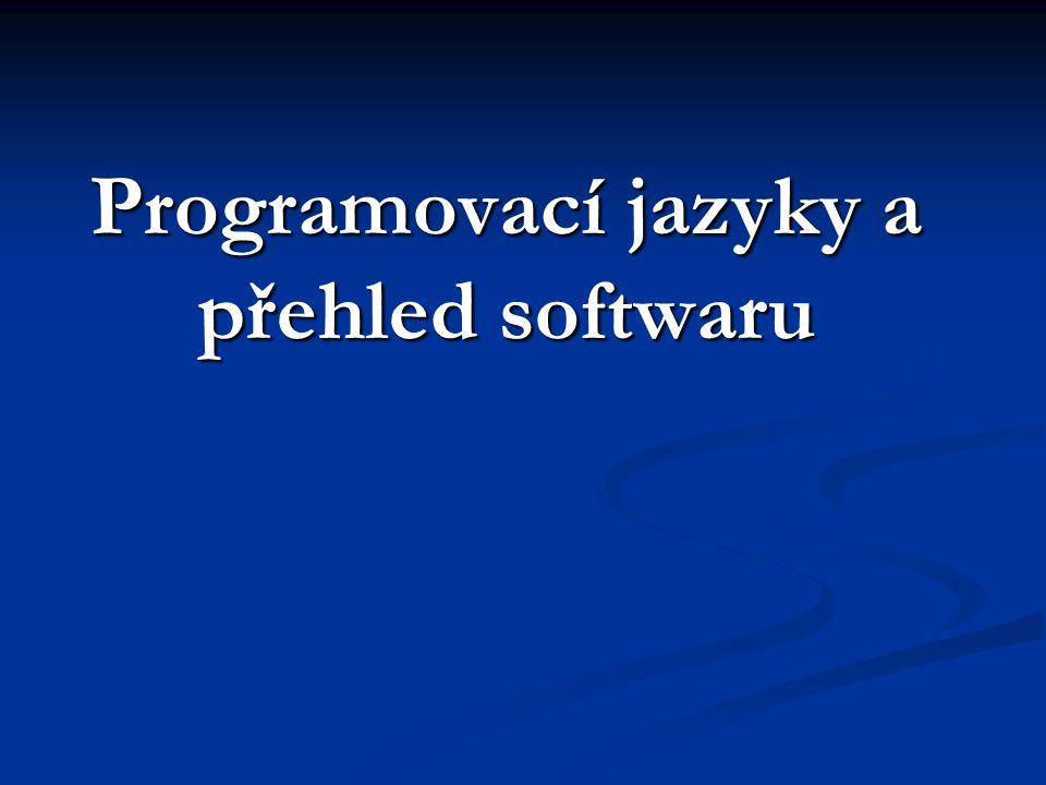 Programovací jazyky a přehled softwaru