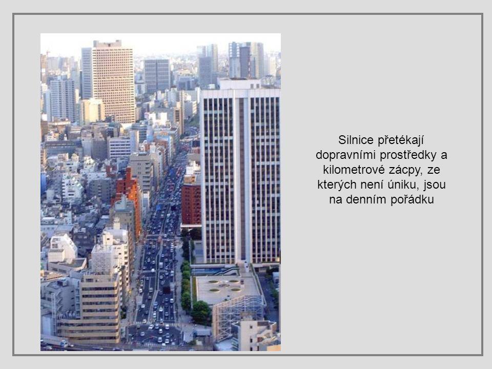 Pesquisa: Prof. Ramon Armesto Mondelo ramondelo@uol.com.br Doprava v Tokiu je úděsná. Tedy alespoň hovoříme-li o silniční dopravě