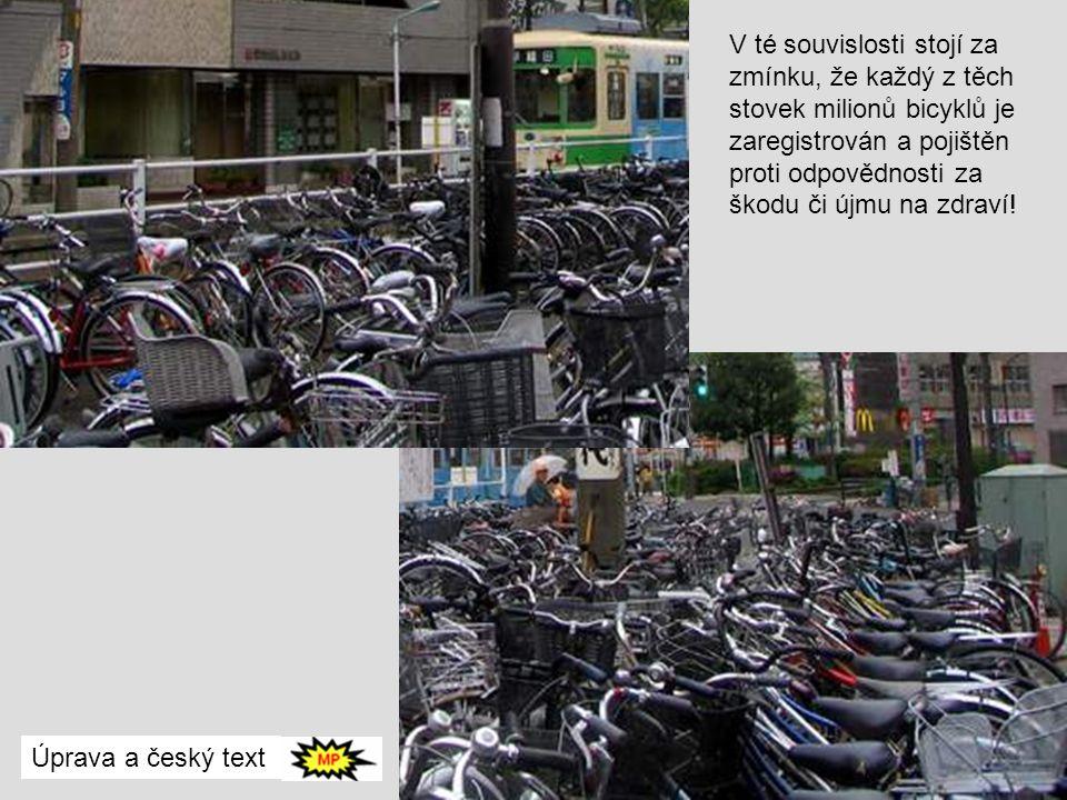 Rikša Častým dopravním prostředkem je jízdní kolo, i to však má své nedostatky. Vzhledem k rozlehlosti Tokia ho lze používat jen na krátkou vzdálenost