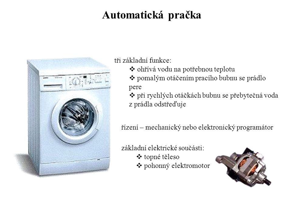 Automatická pračka tři základní funkce:  ohřívá vodu na potřebnou teplotu  pomalým otáčením pracího bubnu se prádlo pere  při rychlých otáčkách bub